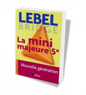 Lebel - La mini majeure...