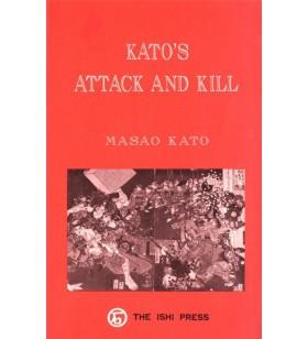 Kato - Kato's Attack and Kill