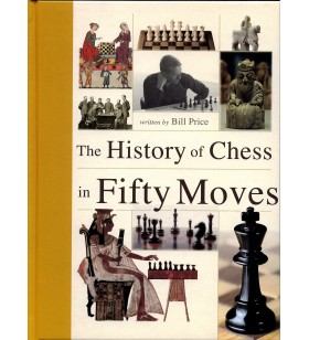 Price - The History of Chess in Fifty moves