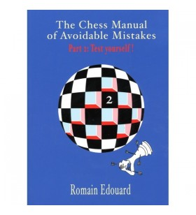 Edouard - Chess Manual of Avoidable Mistakes part 2