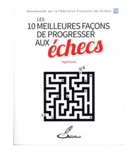 Davies - Les 10 Meilleures façons de progresser aux échecs