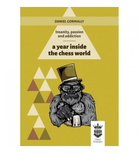 Gormally - A year inside the chess world
