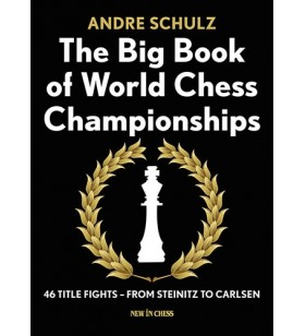 Andre Schulz - The Big Book of World Chess Championships