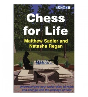 Sadler & Regan - Chess for Life