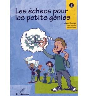 Illescas - Les Échecs pour les petits génies  2