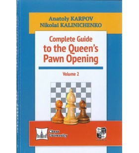 Karpov - Complete Guide to the Queen's Pawn Opening 2