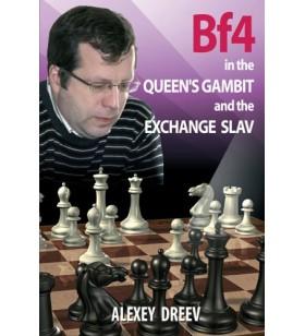 Dreev - Bf4 in the Queen's Gambit and the Exchange Slav