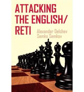 Delchev, Semkov - Attacking the English/Reti