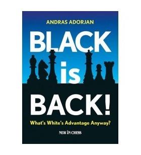 Adorjan - Black is Back!