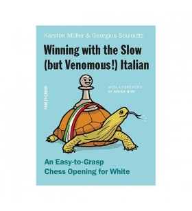 Müller - Winning with the Slow (but Venomous!) Italian