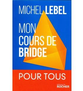 Lebel - Mon Cours de Bridge