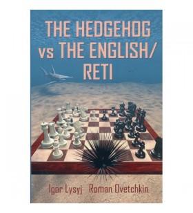 Lysyj & Ovetchkin - Hedgehog vs the English/Reti