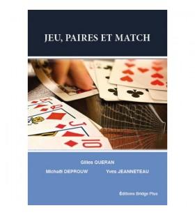 Queran, Deprouw, Jeanneteau - Jeu, Paires et Match