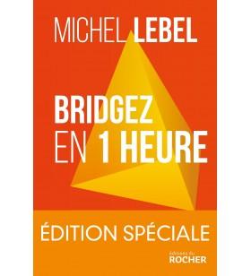 Lebel - Bridgez en 1 Heure
