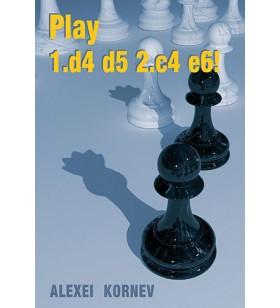 KORNEV - 1. d4 d5 2. ç4 e6!