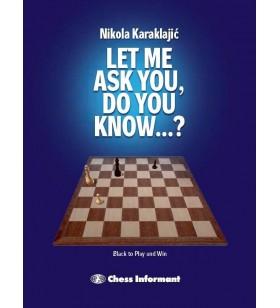 Karaklajic - Let Me Ask You, Do You Know...?