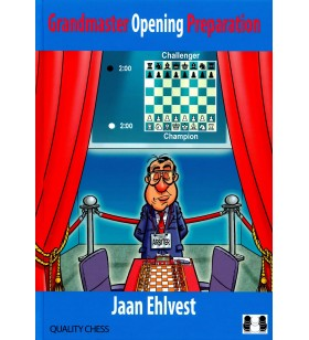 Ehlvest - Grandmaster Opening Preparation