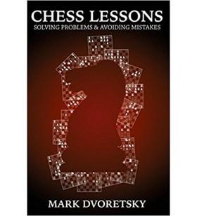 Dvoretsky - Solving Problems and Avoiding Mistakes