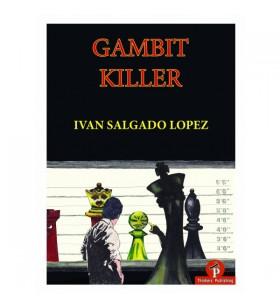 Salgado Lopez - Gambit Killer
