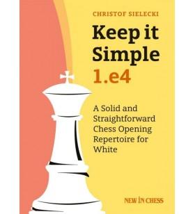 Sielecki - Keep It Simple 1.e4