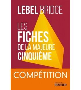 Lebel - les Fiches de la majeure cinquième - Compétition