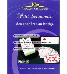 Grand - Petit Dictionnaire des enchères au Bridge