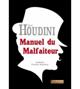 Houdini - Manuel du Malfaiteur