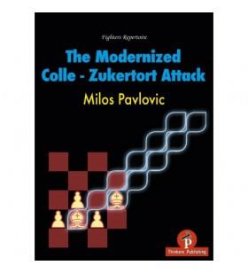 Pavlovic - The Modernized Colle-Zukertort Attack
