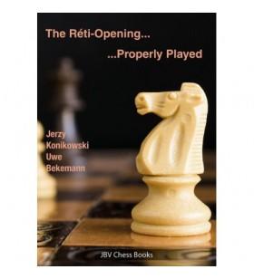 Konikowski& Bekemann - The Reti Opening Properly Played