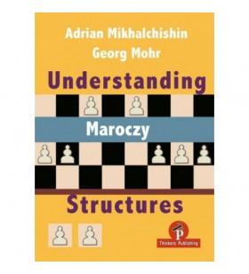 mikhalchishin - Understanding Maroczy Structures