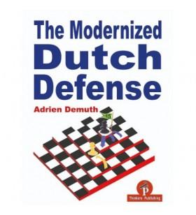 Demuth - The Modernized Dutch Defense