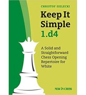 Sielecki - Keep It Simple 1.d4