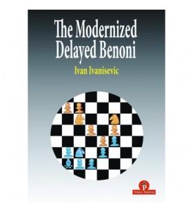 Ivanisevic - The Modernized Delayed Benoni