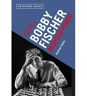 Soltis - Bobby Fischer Rediscovered revised edition