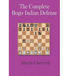 Chetverik  - The Complete Bogo Indian Defence