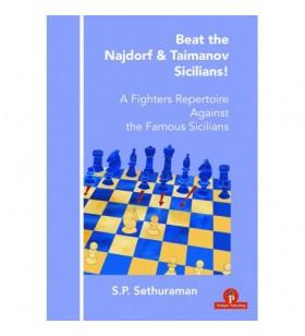 Sethuraman - Beat the Najdorf & Taimanov Sicilians!