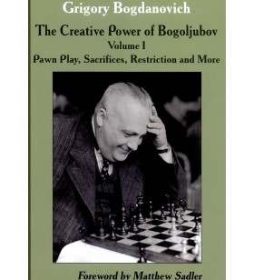Bogdanovich - The Creative Power of Bogoljubov Vol.1