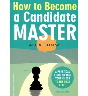 Dunne - How to Become a Candidate Master