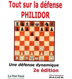 Bauer - Tout sur la défense Philidor