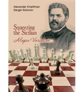 Khalifman, Soloviov - Squeezing the Sicilian Alapin Variation