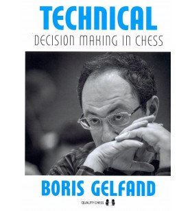 Gelfand - Technical Deicison Making in Chess