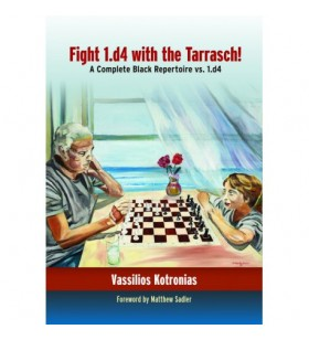 Kotronias - Fight 1.d4 with the Tarrasch!