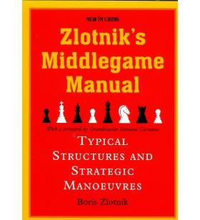 Zlotnik - Zlotnik's Middlegame Manual