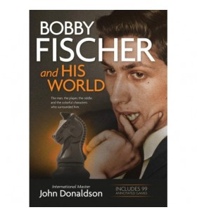 Donaldson - Bobby Fischer and his World