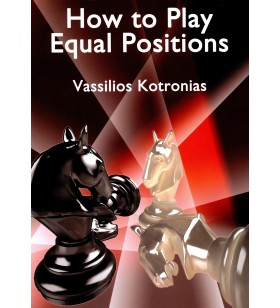 Kotronias - How to Play Equal Positions