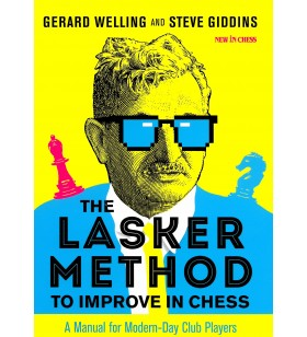 Welling, Giddins - The Lasker Method to improve in chess