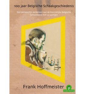 Hoffmeister - 100 jaar Belgische Schaakgeschiedenis