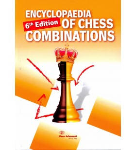 Encyclopaedia of Chess Combinations 6ème édition