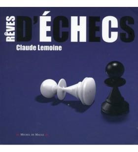 Lemoine - Rêves d'Echecs