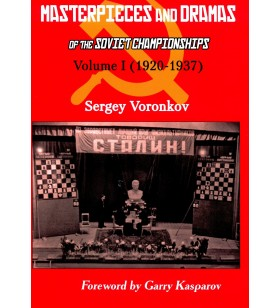 Voronkov - Masterpieces and Dramas of the Soviet  Championships vol 1